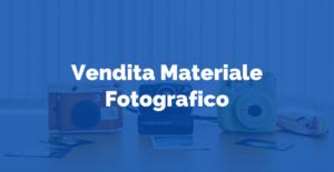 Vendita Materiale Fotografico