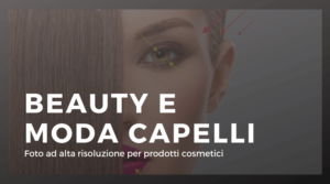 FOTO BEAUTY E MODA CAPELLI