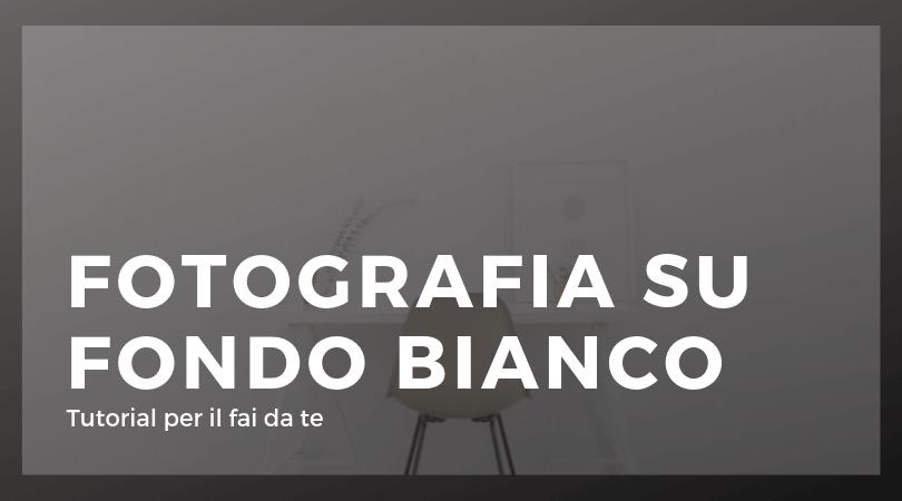 FOTOGRAFIA SU FONDO BIANCO