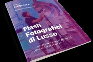 la soluzione definitiva per fotografare con il flash