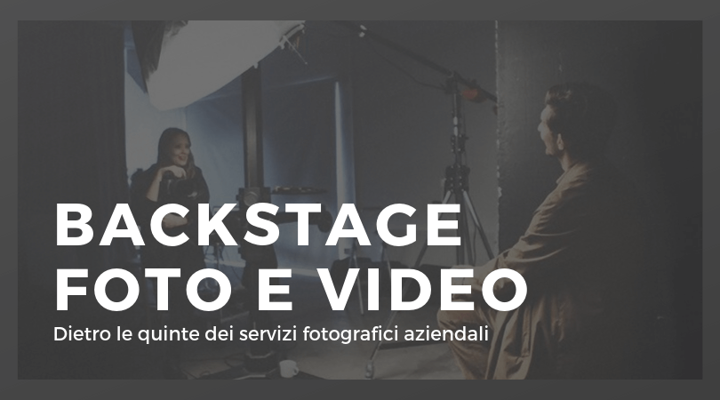 FOTO BACKSTAGE VIDEO AZIENDALI
