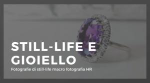 FOTO-STILL-LIFE-E-GIOIELLO