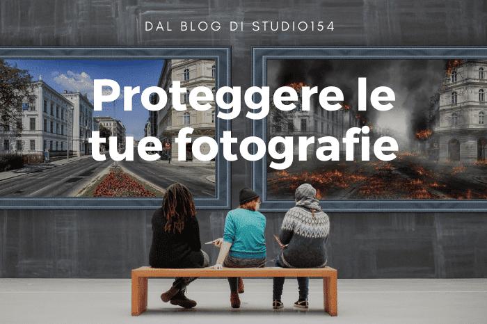 proteggere le tue fotografie